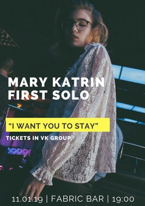 MARY KATRIN. FIRST SOLO