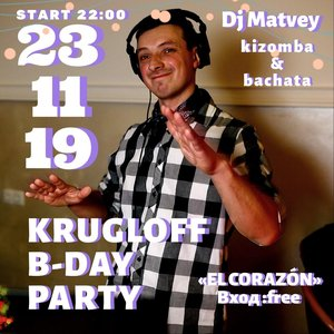 Krugloff B-day Party